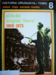 El fin del Uruguay liberal 1959-1973