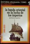 La banda oriental en la lucha de los imperios 1503-1810